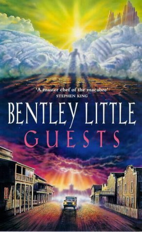 Guests By Bentley Little