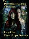 The Persephane Pendrake Chronicles-Three-Lapis Draconis