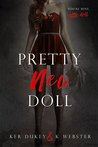 Pretty New Doll by Ker Dukey
