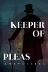 Keeper of Pleas (Keeper of Pleas, #1)