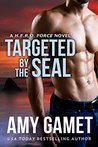 Targeted by the SEAL (H.E.R.O. Force #6)
