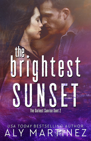 The Brightest Sunset (The Darkest Sunrise, #2)