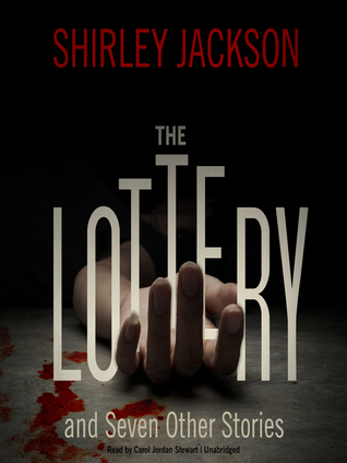 The Lottery and Seven Other Short Stories
