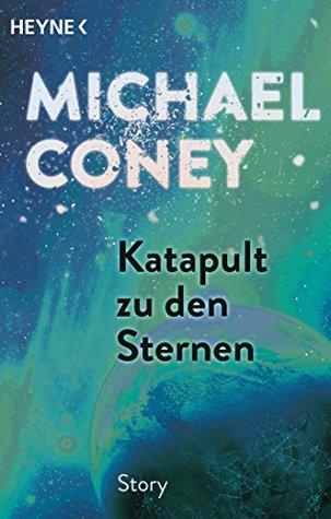 Katapult zu den Sternen: Erzählung