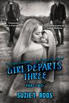 Girl Departs Three, Part 2  (Spoken For #4)