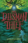 The Talisman Thief (Alfie Bloom #2)
