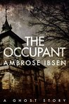 The Occupant (Afterlife Investigations #3)