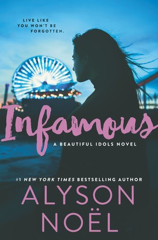 Infamous (Beautiful Idols, #3)