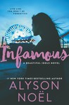 Infamous (Beautiful Idols, #3)