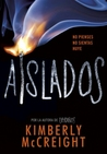 Aislados by Kimberly McCreight
