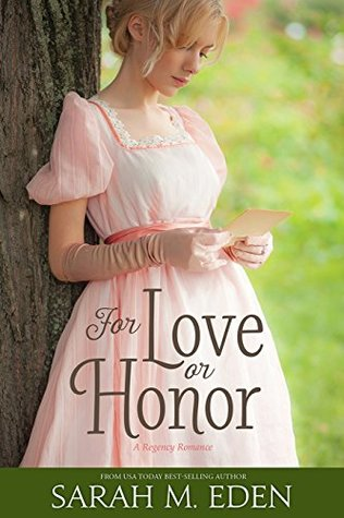 For Love or Honor by Sarah M. Eden