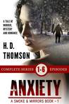 Anxiety: Episodes 1 through 6