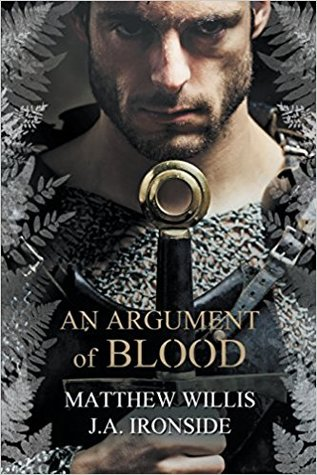 An Argument of Blood by J.A. Ironside