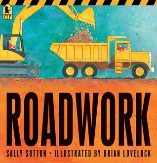 Roadwork by Sally Sutton