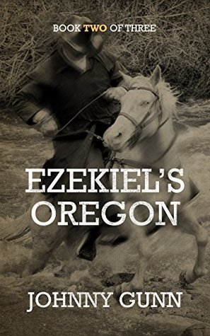 Ezekiel's Oregon (Ezekiel's Journey #2)