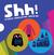 Shh!: A Chris Haughton Boxed Set