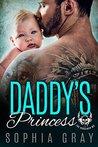 DADDY'S PRINCESS: A Dark Bad Boy Baby Romance (The Horsemen MC)