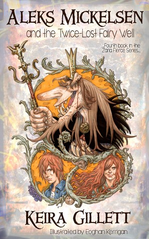 Aleks Mickelsen and the Twice-Lost Fairy Well