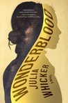 Wonderblood: A Novel