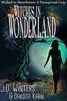 Witches in Wonderland (Wicked in Moonhaven #3)