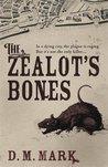 The Zealot's Bones