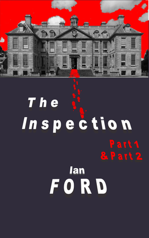 The Inspection: Part One and Two