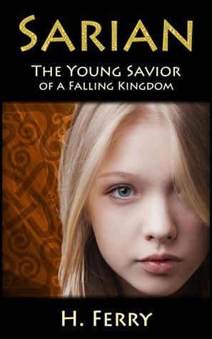 Sarian: The Young Savior of a Falling Kingdom