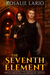 The Seventh Element by Rosalie Lario