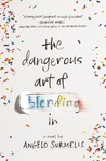 The Dangerous Art...
