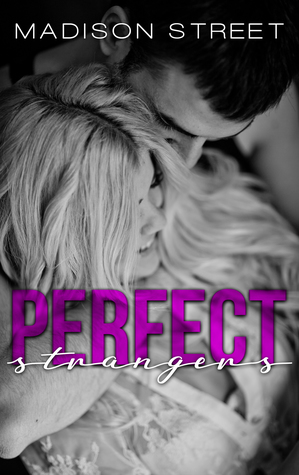 Perfect Strangers (Passion, Vows, & Babies)