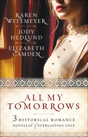 All My Tomorrows (Ladies of Harper's Station #1.5)