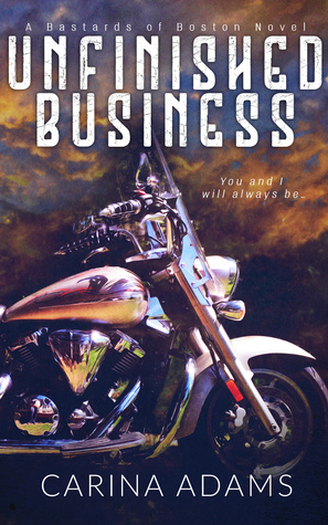 Unfinished Business (Bastards MC: Book 1)