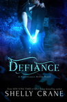 Defiance by Shelly Crane