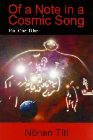 Of a Note in a Cosmic Song; Part One: DJar