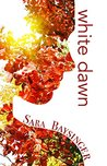 White Dawn by Sara Baysinger