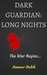 Dark Guardian: Long Nights