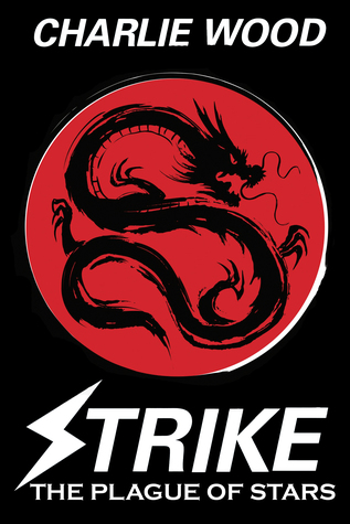 Read online Strike: The Plague of Stars (The STRIKE Series, Book 4) books
