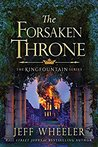 The Forsaken Throne (Kingfountain #6)