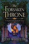 The Forsaken Throne (Kingfountain #6)