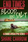 Blood and Salt (End Times, #3)