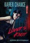 Lover's Knot (Dorina Basarab, #3.5)
