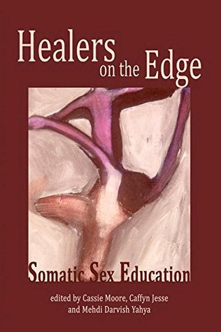 Healers on the Edge: Somatic Sex Education