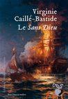 Le Sans Dieu by Virginie Caillé-Bastide
