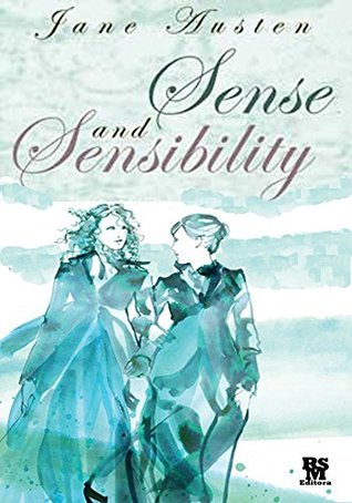Sense and Sensibility (Illustrated Edition and Notes)