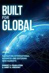 Built for Global: Navigating International Business and Entering New Markets