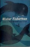 Mister Fisherman