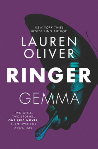 Ringer (Replica) by Lauren Oliver