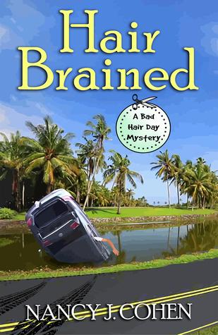 Hair Brained (Bad Hair Day Mystery, #14)