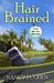 Hair Brained by Nancy J. Cohen
