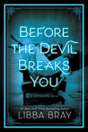 Before the Devil Breaks You (The Diviners, #3)
